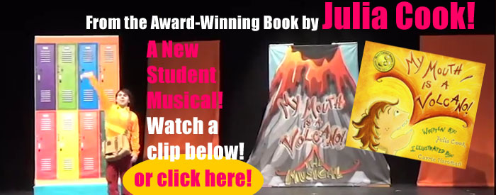 My Mouth is a Volcano – The Musical